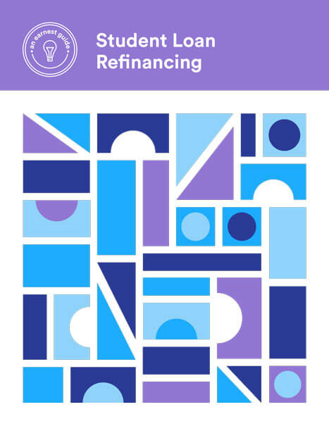 Earnest Student Loan Refinancing Guide Cover